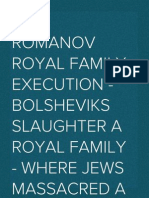 The Romanov Royal Family Execution - Bolsheviks Slaughter a Royal Family - Where Jews Massacred a Royal Family
