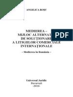 Rasfoire Medierea - Mijloc Alternativ de Solutionare a Litigiilor Comerciale Internationale. Medierea in Romania