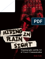 Hiding in Plain Sight. Steganography and