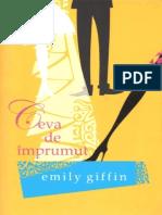 Emily Giffin-Ceva de Imprumut