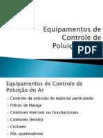 Equipamentos de Controle Da Poluição