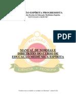 Manual de Normas e Diretrizes Do Curso de Educação Mediúnica Espírita