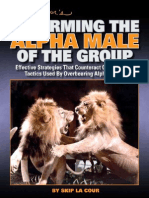 Skip La Cour's - Disarming the Alpha Male of the Group