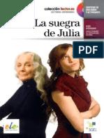 Eulália Solé, Silvia López - La Suegra de Julia