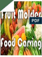 Fruit Molder