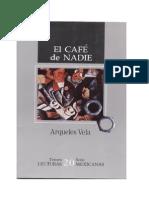 Arqueles Vela - El Cafe de Nadie