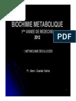Biochimie Mtabolique 1re Med Glucides 2012. Pr. Alami