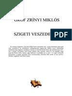 Zrínyi Miklós & Benedek Elek - Szigeti Veszedelem