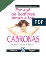 Sherry Argov - Por Qué Los Hombres Aman a Las Cabronas