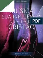 Música – Sua Influência na Vida do Cristão.pdf