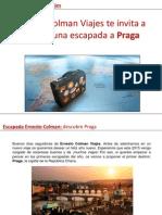 Ernesto Colman Viajes te invita a realizar una escapada a Praga