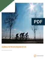 Impact Factor of Journals - 2014 Release