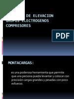 DIAPOSITIVAS MAQUINAS DE ELEVACION , GRUPOS ELECTROGENOS Y COMPRESORES.pptx