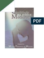 Qualidade Na Prática Mediúnica - Projeto Manoel Philomeno de Miranda