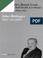 Sobre Heidegger. Cinco Voces Judías (Anders, Arendt, Jonas, Löwith, Strauss)