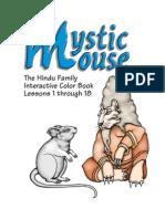 Mystic Mouse Volume 1 Lessons 1-18 Guru Deva