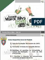 Apresentação do Torneio Marco Silva