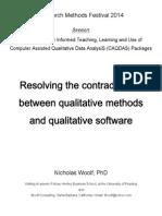 Resolving the contradictions between qualitative methods and qualitative software