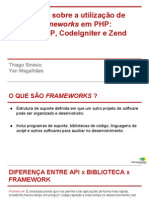 Slides - Análise de Frameworks Php Codeigniter Zend e Cakephp