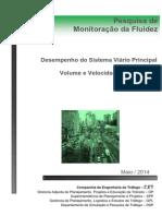 Pesquisa de Monitoracao Da Fluidez Em Sao Paulo