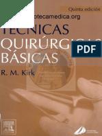 Tecnicas quirurgicas basicas - Kirk 5°.pdf