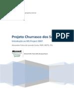 04 Projeto Churrasco Dos Sonhos Introdução Ao Ms Project Guia 01