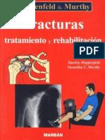 Fracturas - Tratamiento Y Rehabilitacion