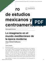 Historiografía Francesa - Lo Imaginario en El Mundo Mediterráneo de La Época Moderna