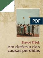 Em Defesa Das Dausas Perdidas - Slavoj Zizek