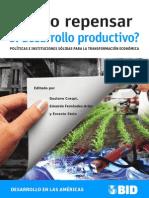 ¿Cómo Repensar El Desarrollo Productivo_ Políticas e Instituciones Sólidas Para La Transformación Económica