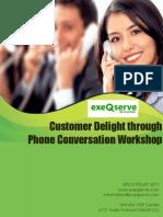 Customer Delight Through Phone Conversation