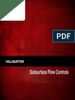 Sub Surface Flow Control Slide