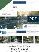 História Do Porto - Praças e Jardins - Praça 9 de Abril Jardim de Arca de Água