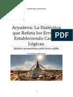 Aryadeva La Dialéctica Que Refuta Los Errores, Estableciendo Causas Lógicas.