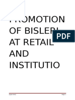 PROMOTION OF BISLERI AT RETAIL AND INSTITUTIONAL OUTLETS
