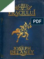 Delaney, Joseph - [Cronicile Wardstone] 03 Secretul Vraciului (Scan&Ocr)