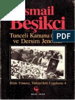 İsmail Beşikçi - Tunceli Kanunu (1935) Ve Dersim Jenosidi