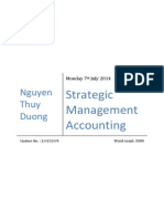 Strategic management accounting (SMA) means that managers use