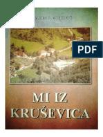 Mi Iz Kruševica -Vujadin R. Mujović