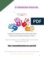 TICPI - TIC para la inclusión - Proyecto de Innovación Educativa