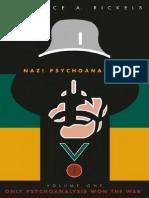 Nazi Psychoanalysis Volume I