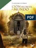 La Cancion Secreta Del Mundo - Jose Antonio Cotrina