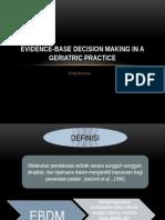 EBDM in a Geriatric Practice