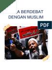 Begini Cara Berdebat Dengan Muslim