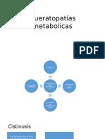 Queratopatías metabolicas.pptx