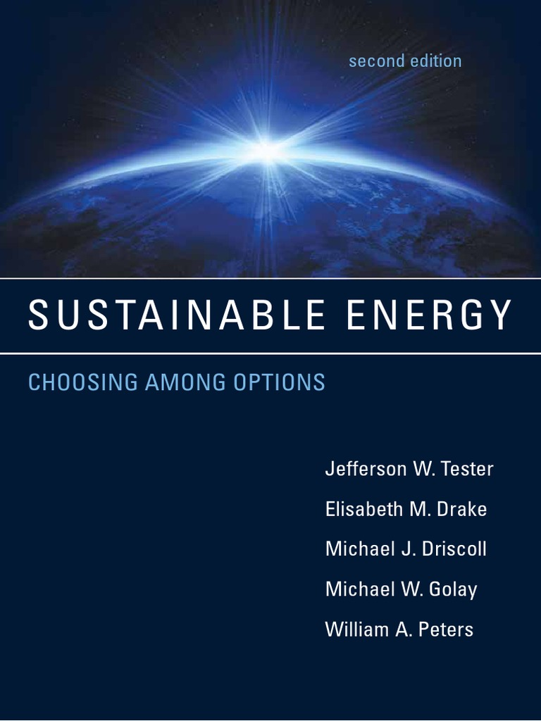 SUSTAINABLE ENERGY - CHOOSING AMONG OPTIONS | Nuclear Power | Sustainability