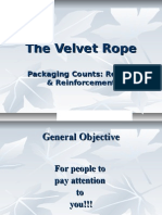 The Velvet Rope Review and Reinforcement