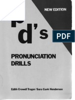 Pronunciation Drills, P D's by Trager & Henderson