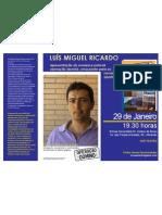 Luís Miguel Pirocas Ricardo Nasceu a 25
