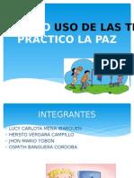 Haciendo Uso de Las Tic Practico La Paz a.l Lucy